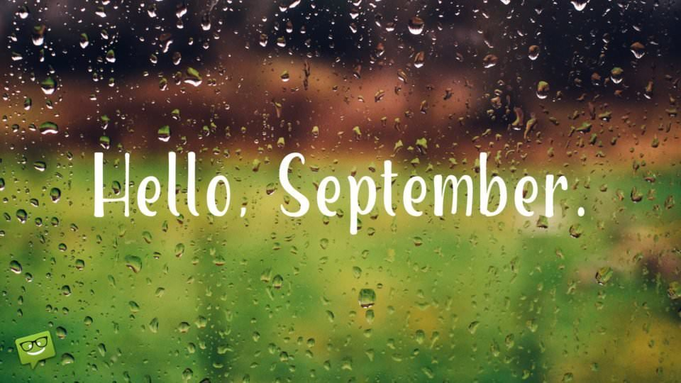hello-september-on-image-of-rain-drops-on-a-window-overlooking-a-garden-960x540